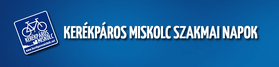 Kerékpáros Miskolc Szakmai Napok